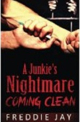Junkie's Nightmare