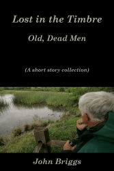 Lost in the Timbre Old Dead Men