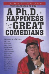 A Ph.D. in Happiness from the Great Comedians
