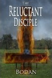 Reluctant Disciple